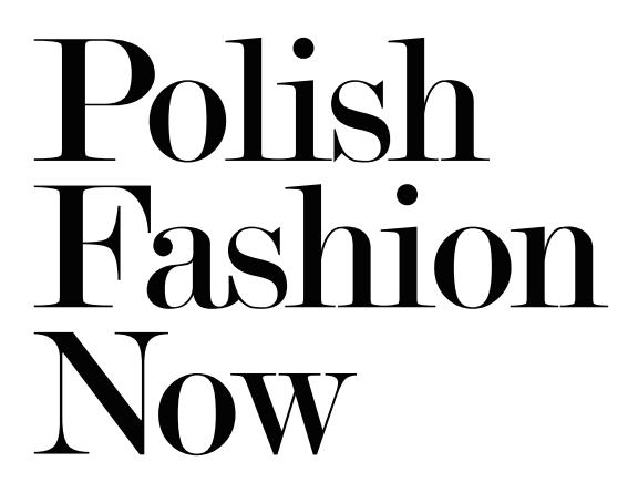 Polish Fashion Now