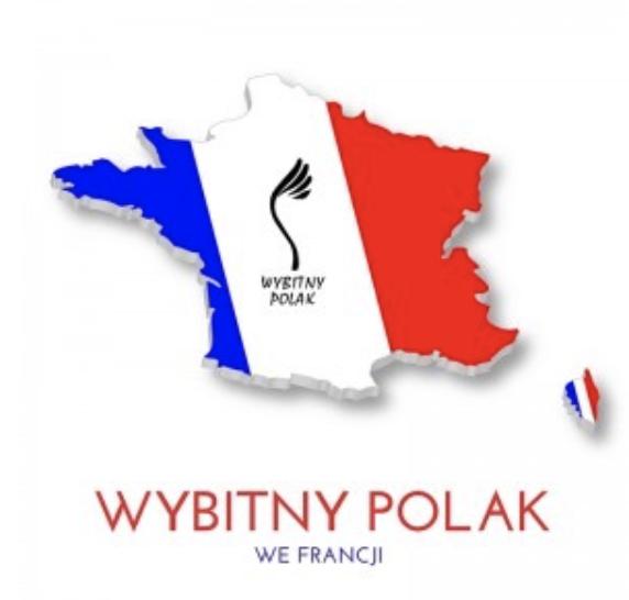"""Zgłoszenia do trzeciej edycji konkursu """"Wybitny Polak we Francji"""""""