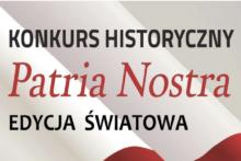 Konkurs historyczny Patria Nostra – edycja światowa