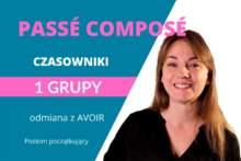 Lekcja 9: Czas przeszły dokonany czyli passé composé